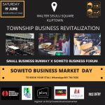 EVENT LISTING : Small Business Runaway X Soweto Business Forum